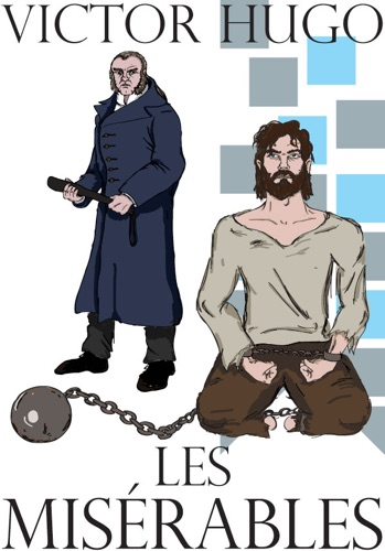 Les Misérables - Victor Hugo - Victor Hugo