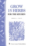 Grow 15 Herbs For The Kitchen