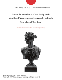 Stossel in America: A Case Study of the Neoliberal/Neoconservative Assault on Public Schools and Teachers. book