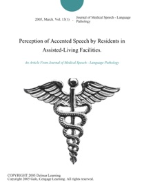 Perception Of Accented Speech By Residents In Assisted Living Facilities