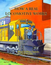 How a Real Locomotive Works