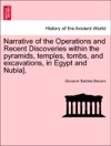 Narrative Of The Operations And Recent Discoveries Within The Pyramids Temples Tombs And Excavations In Egypt And Nubia