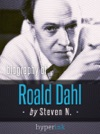 Roald Dahl Author Of James And The Giant Peach Charlie And The Chocolate Factory And Matilda
