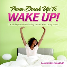 From Breakup To Wake Up