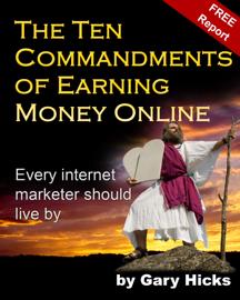 The Ten Commandments of Earning Money Online book