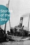 Stories Of The Sea - 25 Classic Nautical Adventure Tales