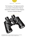 The Greenhouse The Oppressed And The Conversation Of Humankind Fiduciary Hermeneutic Fallibilism And The Pragmatic Necessity Of Realism Report