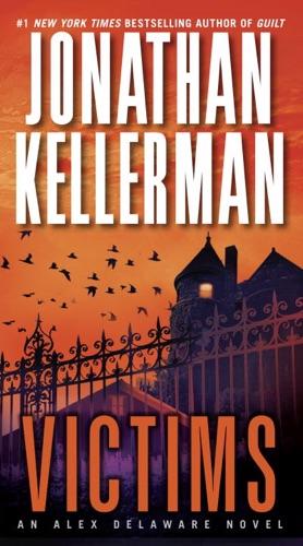 Jonathan Kellerman - Victims