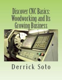 DISCOVER CNC BASICS