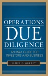Operations Due Diligence  An MA Guide For Investors And Business