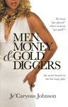 Men Money  Gold Diggers