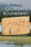 The Story Of Georgias Boundaries A Meeting Of History And Geography