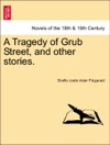 A Tragedy Of Grub Street And Other Stories