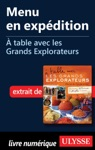 Menu En Expdition -  Table Avec Les Grands Explorateurs
