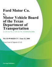 Ford Motor Co. V. Motor Vehicle Board Of The Texas Department Of Transportation