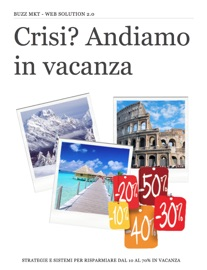 DOWNLOAD OF CRISI? ANDIAMO IN VACANZA GRATIS PDF EBOOK