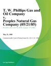 T W Phillips Gas And Oil Company V Peoples Natural Gas Company