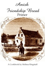 Amish Friendship Bread Primer