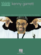 The Kenny Garrett Collection (Songbook)
