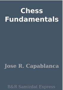 Chess Fundamentals Book Cover