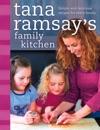 Tana Ramsays Family Kitchen