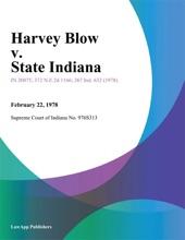Harvey Blow V. State Indiana