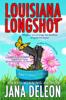 Jana DeLeon - Louisiana Longshot  artwork