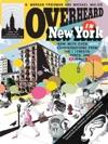 Overheard In New York UPDATED