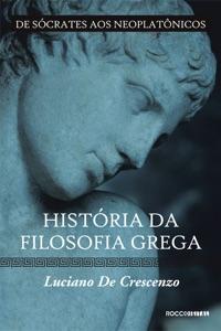 História da filosofia grega - De Sócrates aos neoplatônicos Book Cover