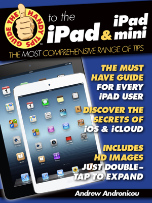 The Handy Tips Guide to the iPad & iPad Mini - Andrew Andronicou book