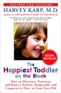 The Happiest Toddler on the Block Book Cover