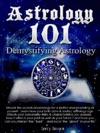 Astrology 101 Demystifying Astrology