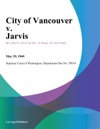 City Of Vancouver V Jarvis