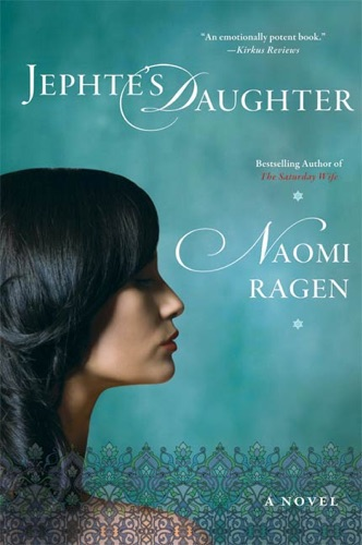 Naomi Ragen - Jephte's Daughter