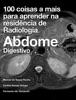 100 coisas a mais para aprender na residência de Radiologia