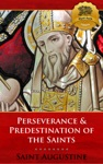 Perseverance  Predestination Of The Saints