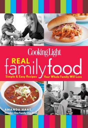 Cooking Light Real Family Food image