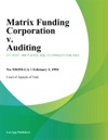 Matrix Funding Corporation V Auditing