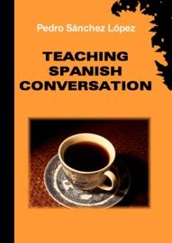 Teaching Spanish Conversation