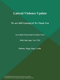 LATERAL VIOLENCE UPDATE: WE ARE STILL LISTENING & WE THANK YOU