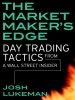 The Market Maker's Edge