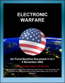 Air Force Doctrine Document 3 13 1 Electronic Warfare Electronic Attack Electronic Protection Disruption Ew And Major Battles Normandy Landing Vietnam Desert Storm