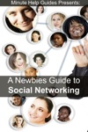 A Newbies Guide To Social Networking