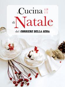 La Cucina di Natale del Corriere della Sera Libro Cover