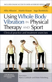 Using Whole Body Vibration In Physical Therapy And Sport E Book