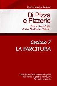 Di Pizza e Pizzerie, Capitolo 7: LA FARCITURA da IV DANTE Copertina del libro