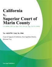 California V. Superior Court Of Marin County