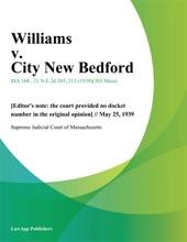 Williams V. City New Bedford