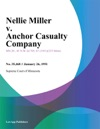 Nellie Miller V Anchor Casualty Company