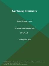 Gardening Reminders (Flavor/Gracious Living)